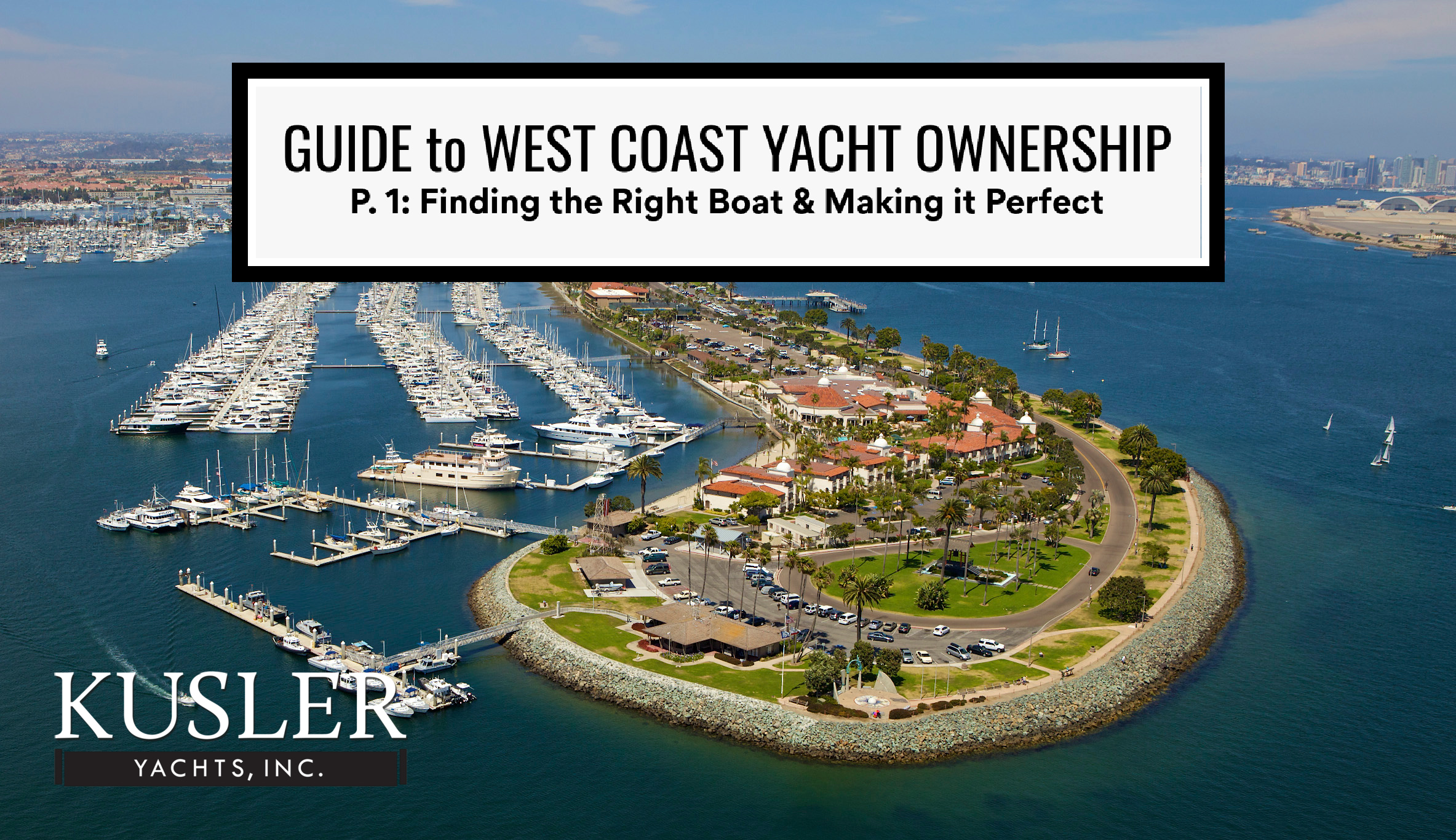 Guide to West Coast Yacht Ownership